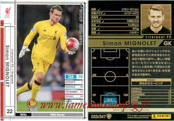 2015-16 - Panini WCCF - N° 033 - Simon MIGNOLET (Liverpool FC)