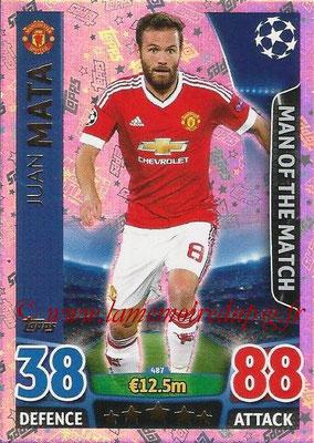 2015-16 - Topps UEFA Champions League Match Attax - N° 487 - Juan MATA (Manchester United FC) (Man of the Match)