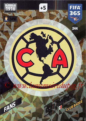 2017-18 - Panini FIFA 365 Cards - N° 244 - Logo Club America (Club Badge)