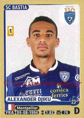 2015-16 - Panini Ligue 1 Stickers - N° 053 - Alexander DJIKU (SC Bastia)