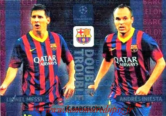 2013-14 - Adrenalyn XL champions League N° NE11- Lionel MESSI + Andrés INIESTA (FC Barcelone) (Double trouble)