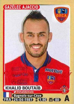 2015-16 - Panini Ligue 1 Stickers - N° 018 - Khalid BOUTAÏB (Gazélec Ajaccio)