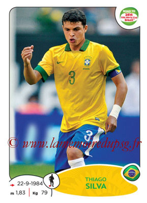 2014 - Panini Road to FIFA World Cup Brazil Stickers - N° 006 - Thiago SILVA (Brésil)