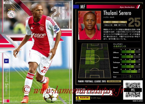 Panini Football League 2015 - PFL10 - N° 078 - Thulani SERERO (Ajax) (Star)