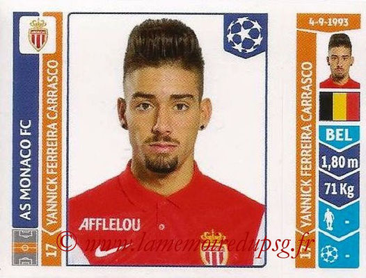 2014-15 - Panini Champions League N° 245 - Yannick FERREIRA CARRASCO (AS Monaco)