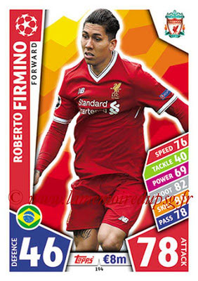 2017-18 - Topps UEFA Champions League Match Attax - N° 194 - Roberto FIRMINO (Liverpool FC)