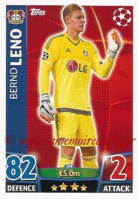 2015-16 - Topps UEFA Champions League Match Attax - N° 199 - Bernd LENO (Bayer 04 Leverkusen)