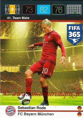 2015-16 - Panini Adrenalyn XL FIFA 365 - N° 041 - Sebastien RODE (FC Bayern Munich) (Team Mate)