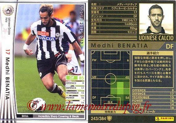 2012-13 - WCCF - N° 243 - Medhi BENATIA (Udinese  Calcio)