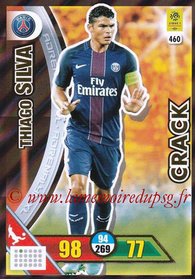 2017-18 - Panini Adrenalyn XL Ligue 1 - N° 460 - Thiago SILVA (Paris Saint-Germain) (Crack)