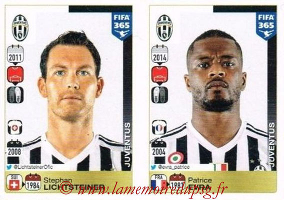2015-16 - Panini FIFA 365 Stickers - N° 558-559 - Stephan LICHTSTEINER + Patrice EVRA (Juventus FC)