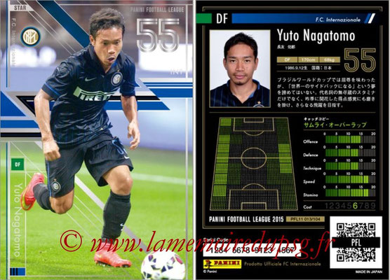 Panini Football League 2015 - PFL11 - N° 013 - Yuto NAGATOMO (Inter) (Star)