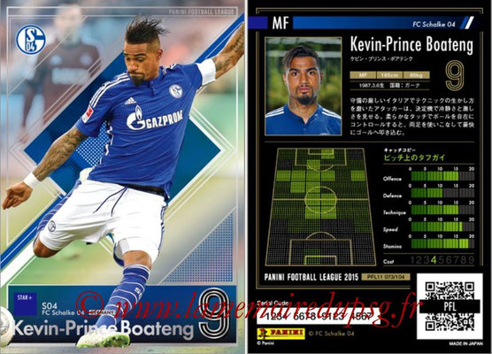Panini Football League 2015 - PFL11 - N° 073 - Kevin-Prince BOATENG (FC Schalke 04) (Star +)