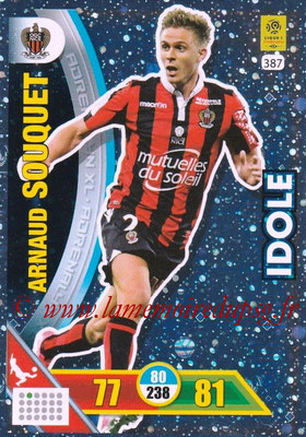 2017-18 - Panini Adrenalyn XL Ligue 1 - N° 387 - Arnaud SOUQUET (Nice) (Idole)