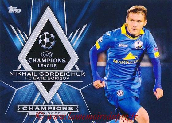 2015-16 - Topps UEFA Champions League Showcase Soccer - N° CP-MG - Mikhail GORDEICHUK (FC Bate Borisov) (Champions Pedigree)
