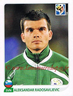 2010 - Panini FIFA World Cup South Africa Stickers - N° 249 - Aleksandar RADOSAVLJEVIC (Slovenie)