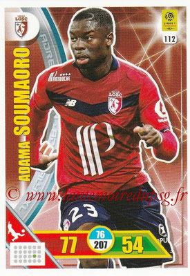 2017-18 - Panini Adrenalyn XL Ligue 1 - N° 112 - Adama SOUMAORO (Lille)
