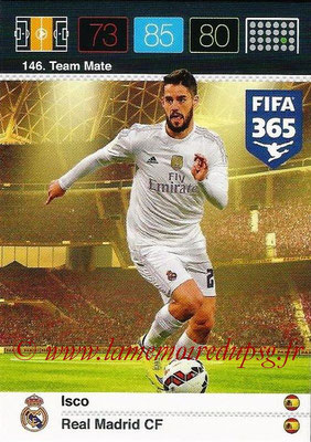 2015-16 - Panini Adrenalyn XL FIFA 365 - N° 146 - ISCO (Real Madrid CF) (Team Mate)