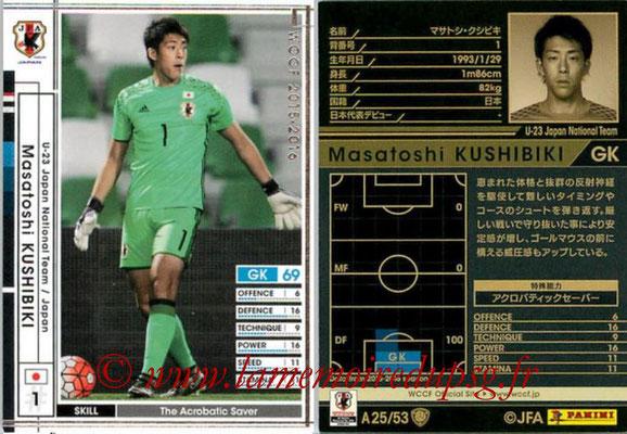 2015-16 - Panini WCCF - N° A25 - Masatoshi KUSHIBIKI (Japon)