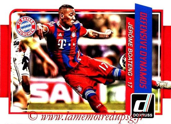 2015 - Panini Donruss Soccer - N° DD03 - Jérôme BOATENG (FC Bayern Munich) (Defensive Dynamos)