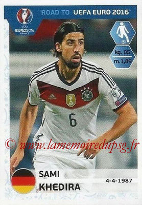 Panini Road to Euro 2016 Stickers - N° 056 - Sami KHEIDIRA (Allemagne)
