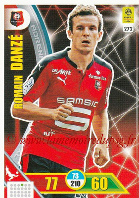 2017-18 - Panini Adrenalyn XL Ligue 1 - N° 272 - Romain DANZE (Rennes)