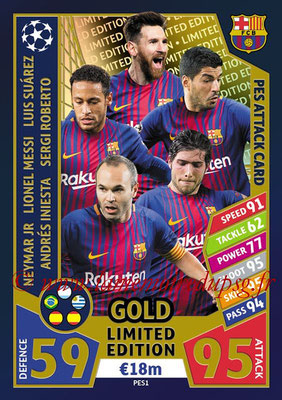 2017-18 - Topps UEFA Champions League Match Attax - N° PES1 - NEYMAR Jr. + Luis SUAREZ + Lionel MESSI + Andres INIESTA + Sergio ROBERTO (FC Barcelone) (PES Attack Card)
