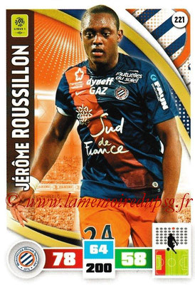 2016-17 - Panini Adrenalyn XL Ligue 1 - N° 221 - Jérôme ROUSSILLON (Montpellier)
