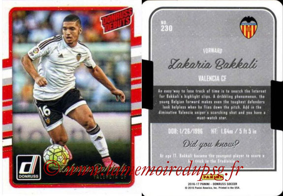2016 - Panini Donruss Cards - N° 230 - Zakaria BAKKALI (FC Valence) (Donruss Debuts)