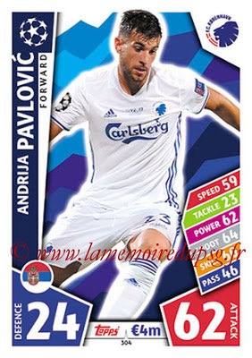 2017-18 - Topps UEFA Champions League Match Attax - N° 304 - Andrija PAVLOVIC (FC Copenhague)