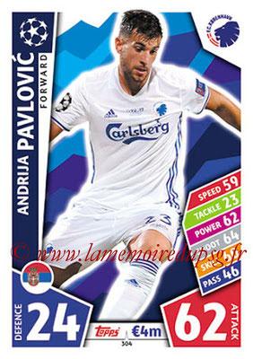 2017-18 - Topps UEFA Champions League Match Attax - N° 304 - Andrija PAVLOVIC (FC Copenhague)