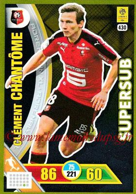 N° 430 - Clément CHANTOME (2006-Jan 15, PSG > 2017-18, Rennes puis prêt à Lens) (Superstub)