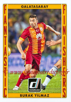 2015 - Panini Donruss Soccer - N° FF03 - Burak YILMAZ (Galatasaray AS) (Fantastic Finishers)
