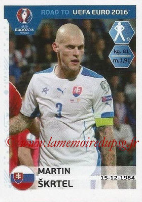 Panini Road to Euro 2016 Stickers - N° 306 - Martin SKRTEL (Slovaquie)