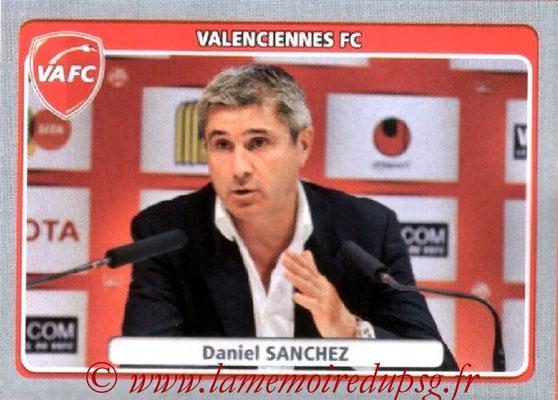 N° 479 - Daniel SANCHEZ (1981-82, PSG > 2011-12, Entraîneur Valenciennes)