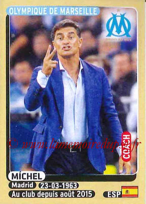 2015-16 - Panini Ligue 1 Stickers - N° 222 - MICHEL (Olympique de Marseille) (Coach)