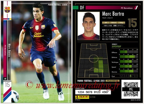 Panini Football League 2013 - PFL03 - N° 035 - Marc Bartra (FC Barcelone)