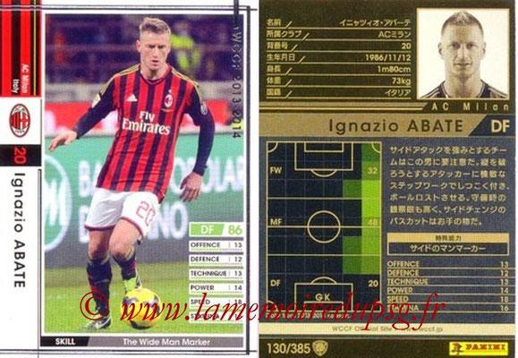 2013-14 - WCCF - N° 130 - Ignazio ABATE (Milan AC)