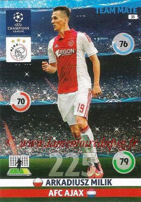 2014-15 - Adrenalyn XL champions League N° 033 - Arkadiusz MILIK (AFC Ajax)