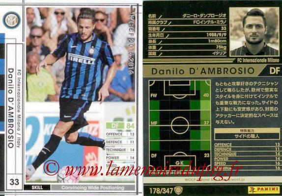 2015-16 - Panini WCCF - N° 178 - Danilo D'AMBROSIO (FC Inter Milan)