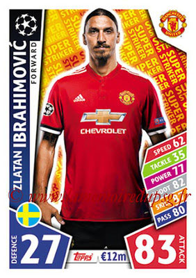2017-18 - Topps UEFA Champions League Match Attax - N° SS09 - Zlatan IBRAHIMOVIC (Manchester United FC) (Super Strikers)
