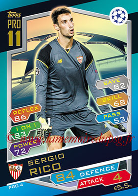 2016-17 - Topps UEFA Champions League Match Attax - N° PRO4 - Sergio RICO (FC Seville) (Pro 11)