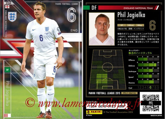 Panini Football League 2015 - PFL11 - N° 084 - Phil JAGIELKA (Angleterre) (Star)