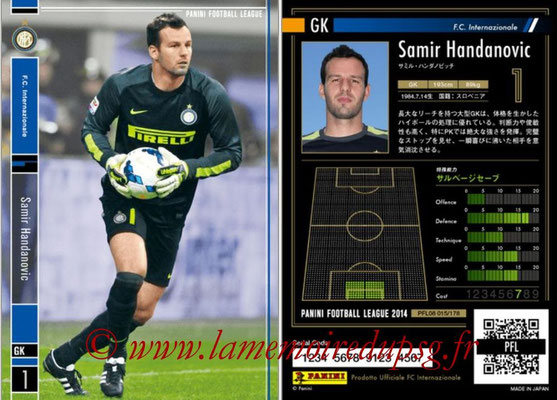 Panini Football League 2014 - PFL08 - N° 015 - Samir HANDANOVIC (Inter)