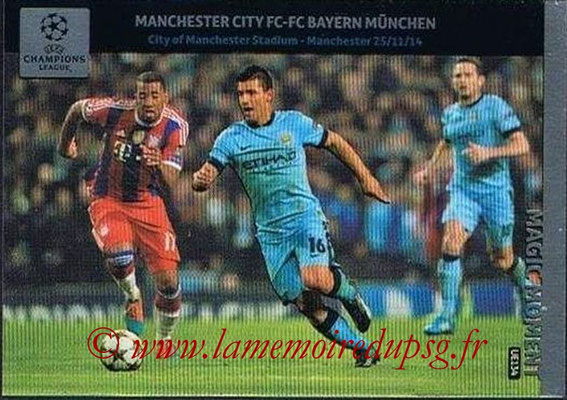 2014-15 - Adrenalyn XL champions League Update edition N° UE134 - Manchester City-Bayern Munich (Magic Moment)