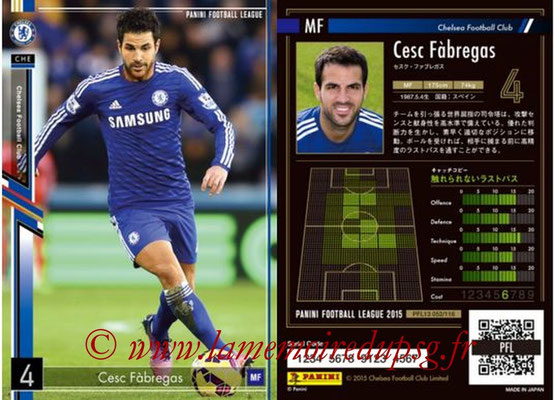 Panini Football League 2015 - PFL13 - N° 052 - Cesc FABREGAS (Chelsea FC)