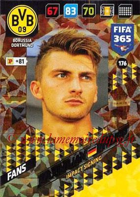 2017-18 - Panini FIFA 365 Cards - N° 176 - Maximilian PHILIPP (Borussia Dortmund) (Impact Signing)