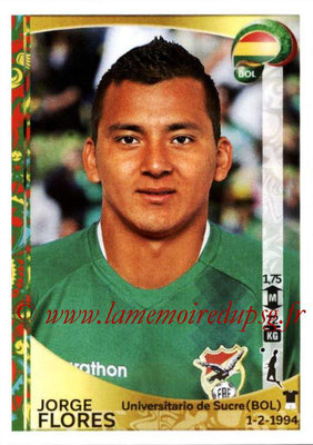 Panini Copa America Centenario USA 2016 Stickers - N° 381 - Jorge FLORES (Bolivie)