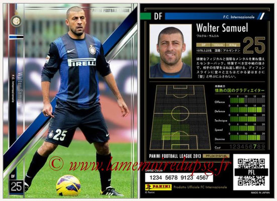 Panini Football League 2013 - PFL04 - N° 019 - Walter SAMUEL (Inter Milan)