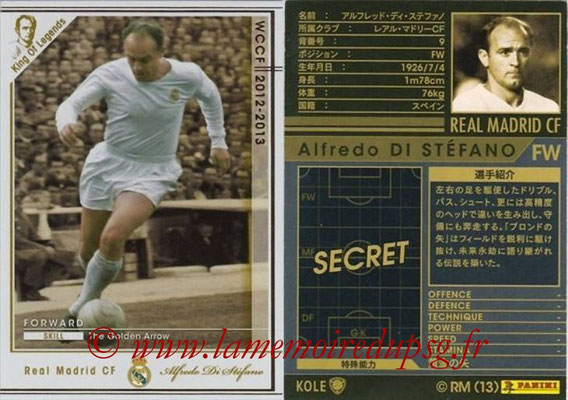 2012-13 - WCCF - N° KOLE1 - Alfredo DI STEFANO (Real Madrid CF) (King of Legend)